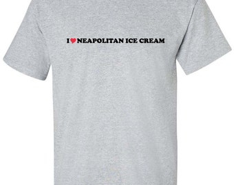 I Love Neopolitan Ice Cream Heart Dessert Men Women T-Shirt