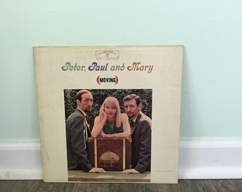 "Peter Paul and Mary ""Moving"" vinyl record"