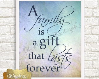 A family is a gift