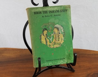 Vintage Book, Birds the Indians Knew, Lena C Ahlers, Lucile Enders, First Edition, Vintage Green Book, Collectible Books, Classic Books