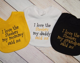 Pittsburgh Steelers Baby Girl - Steelers Baby Boy - Daddy Football Steelers Bib - Embroidered Bib -I love the Steelers my daddy said so