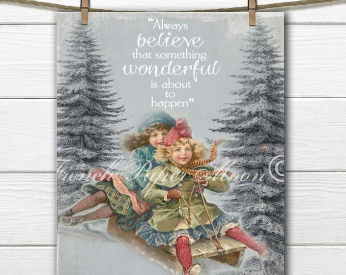 Adorable Victorian Children Sledding Download, Christmas Digital, Always Believe Quote, Digital Art