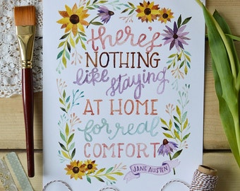 Spring Art, Jane Austen Quote, Jane Austen Art, Watercolor Quote Art, Book Art, Staying at Home- 8x10