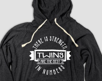 Twins Hoodie - Twins are the best...multiple births, gift for twins, parents of twins, gift for twin