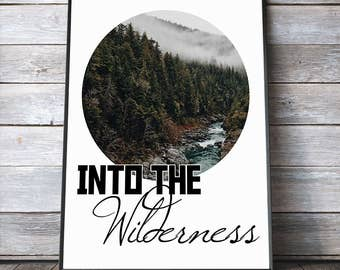 Rugged Into the Wilderness Nature Quote PRINTABLE Art