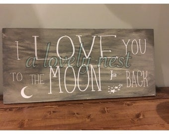 i love you to the moon and back wood sign wall decor kids wedding gift