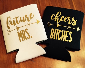 Future mrs. bachelorette party can coolers / cheers bitches can coolers / bachelorette party favors / fast shipping