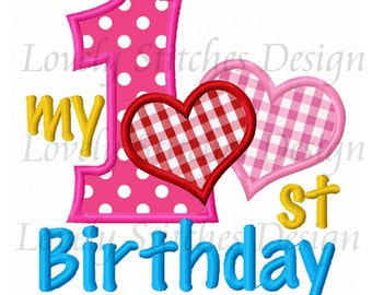 My 1st Birthday Heart Applique Machine Embroidery Design NO:0498