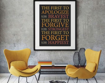 The First to Apologize, Forgive and Forget Quote, Typography Wall Art, Oranges