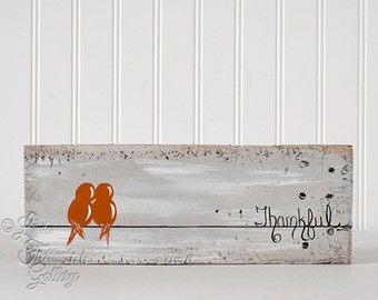 Orange Engagement Gift 5th Anniversary Gift for Him Reclaimed Wood Art Wood Love Bird Painting Bird on a Wire Art Thankful Sign Love Birds