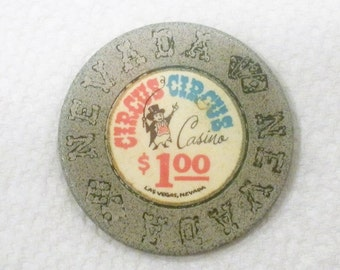 Vintage Circus Circus Las Vegas Nevada 1 Dollar Casino Chip / Issued 1968 / Out of Circulation