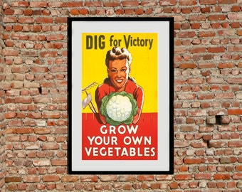 Reprint of a WW2 Dig For Victory Poster