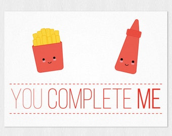 "You complete me card ketchup and french fries - Anniversary card PDF DIY Printable 6""x4"" - Happy Valentine's Day - Funny Anniversary card"