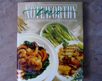 Noteworthy Two Cookbook, Noteworthy Two A New Recipe Collection From The Ravinia Festival, 1995 Ravinia Festival Cookbook