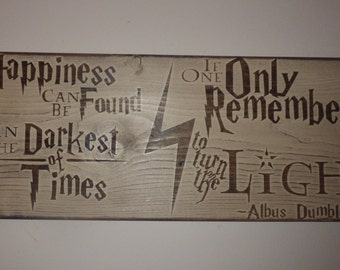 """Harry Potter Sign –Albus Dumbledore Quote Sign / HP Home Decor – """"Happiness can be found in the darkest of times..."""" –Wall Hanging"""