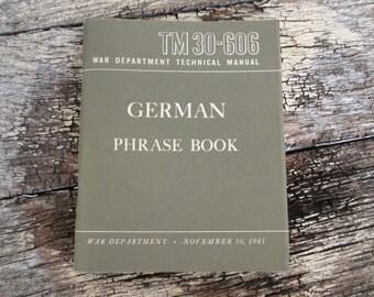 1953 German Phrase Book War Department Technical Manual TM 30-606