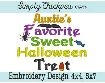 Embroidery Design - Auntie's Favorite Sweet Halloween Treat - Bat - Spider- Candy Corn - For 4x4 and 5x7 Hoops
