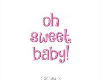 Filled Embroidery Oh Sweet Baby! Embroidery Design INSTANT DOWNLOAD