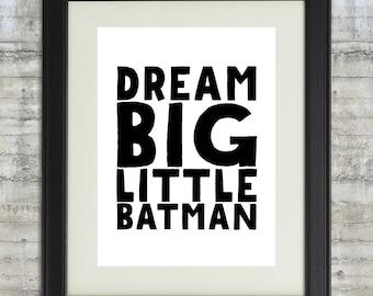 Superhero poster, boys room decor, super hero wall Art printable, kids room art, Dream big little Batman