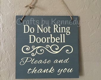Do not ring doorbell / doorbell sign / home decor / wood sign / please and thank you