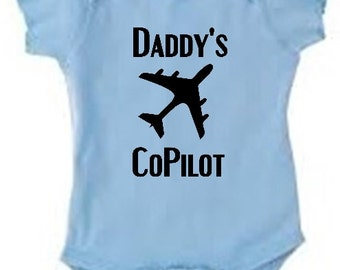 Daddy's CoPilot co-pilot Flies flying airplane fly Baby bodysuit for boy or girl, many other colors, outfit for baby