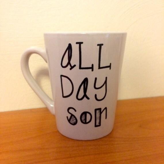 all day son mug new girl mug schmidt mug by thehomemadehipster. Black Bedroom Furniture Sets. Home Design Ideas