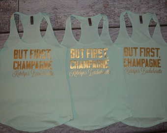 Bachelorette Party Shirts But First, Champagne Racerback Tank Top