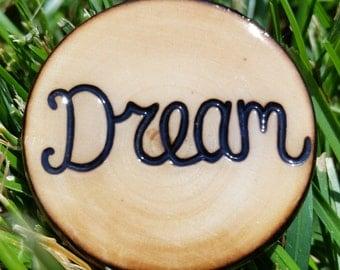 "Handmade Wood ""Dream"" Pin"