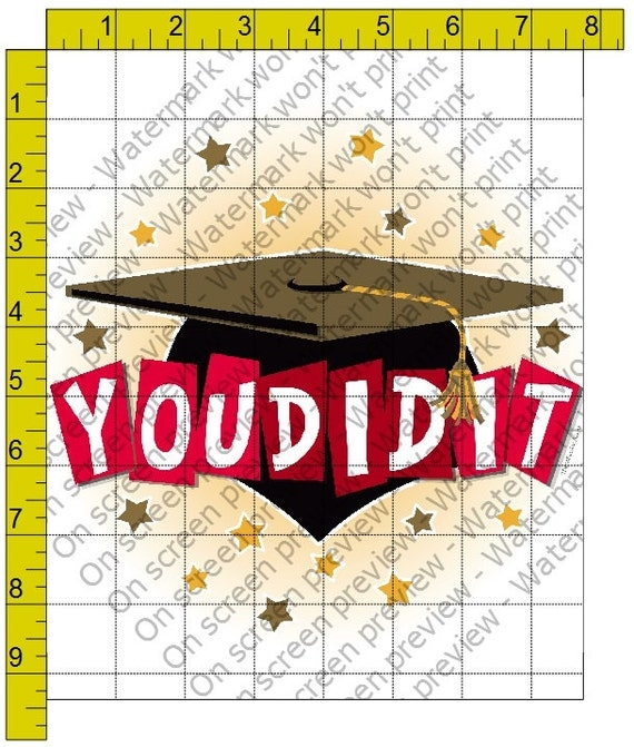You Did It! Graduation - Edible Cake and Cupcake Topper For Birthday's and Parties! - D148
