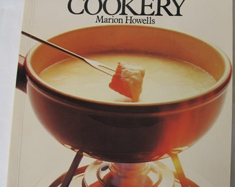 Fondue & Tabletop Cookery by Marion Howells PB Vintage Cookbook Cook Book
