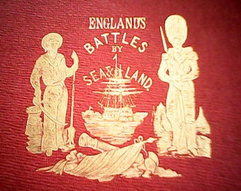 1890s ENGLAND'S BATTLES By SEA & Land Engravings Map Miss Nightingale