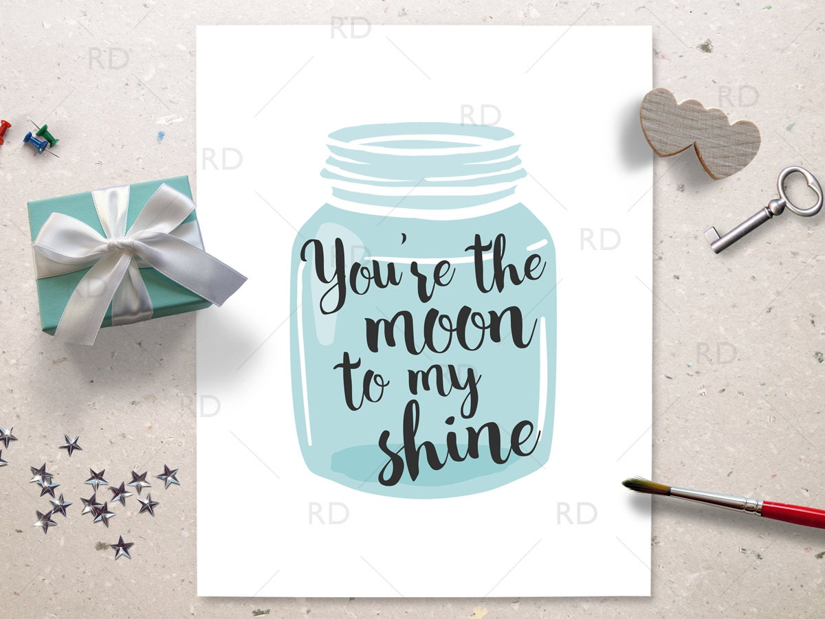 Mason Jar Wall Art you're the moon to my shine printable wall art /