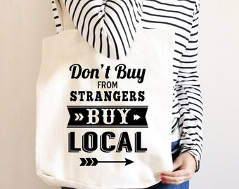 Tote Bag Canvas - Shop Local - Buy Local