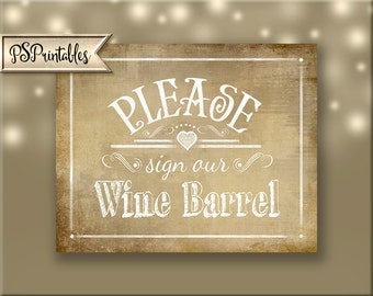 Please sign our Wine Barrel, Printable Wedding sign, Vineyard Wedding, Wine Wedding Signage, Wine Barrel Sign  - Vintage Collection