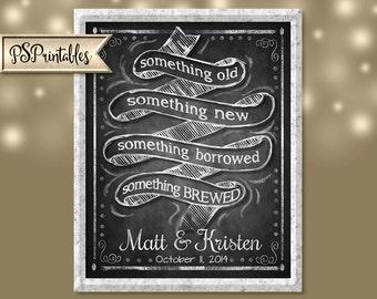 Personalized Something Old, Something New, Something Borrowed, Something Brewed - DIY - Chalkboard Style