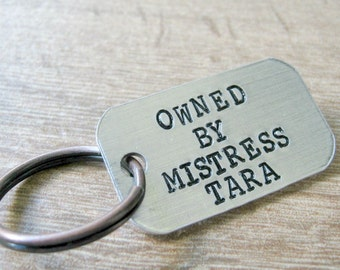 Personalized Owned by Mistress Keychain, BDSM keychain, slave keychain, pet keychain, fetish keychain, submissive gift, front side only