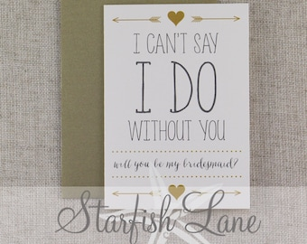 I Do Bridesmaid Card Gold with envelope
