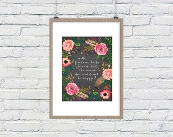 Freedom, Books, Flowers, Moon Quote Printable