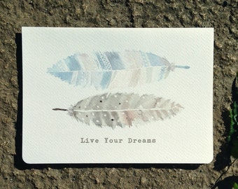 Instant Download | Printable Greeting Card | Feather Works Brown & Gray | Live Your Dreams