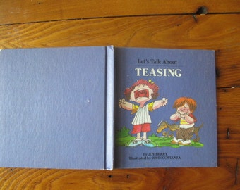 1982 Let's Talk About Teasing by Joy Berry Illustrated by John Costanza