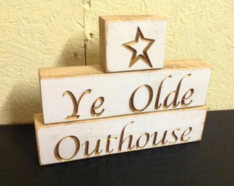 "Primitive Bathroom Outhouse Stacking Blocks Sign Set Handmade Engraved ""Ye Olde Outhouse"""