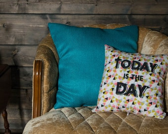 Today is the Day Embroidered Pillow