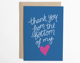 Thank You Card, Bottom of my Heart, Thank You Card for Friend, Friendship Card, Just Because Card, Card for Friend/C-312