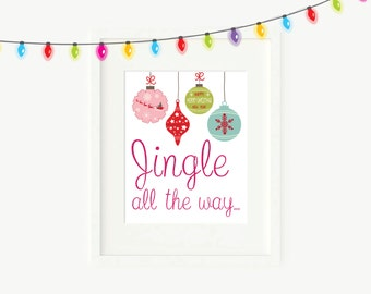 Jingle All The Way Printable Wall Art, Christmas Wall Art, Christmas Ornament Wall Art, Vintage Christmas Ornament Wall Art, Printable Art