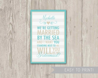Digital File: Will You be my Bridesmaid Card We're getting married by the sea and I want you standing next to me