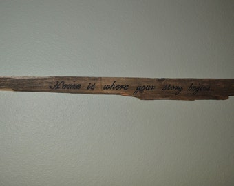 """Reclaimed Wood Sign """"home is where your story begins"""""""