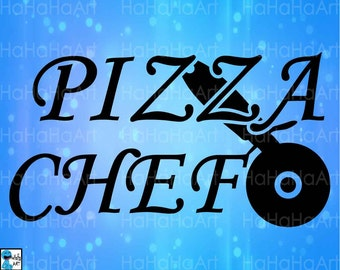 Pizza Chef Kitchen - Cutting Files Svg Png Jpg Eps Dxf Digital Graphic Design Instant Download Commercial Use Cutter Wheel (00656c)