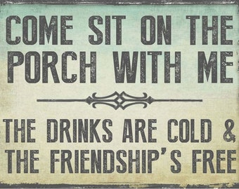 Come Sit on the Porch With Me Metal Sign, Outdoor Living  HB7187