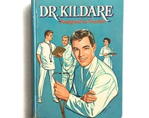 1963 Dr. Kildare Hard Cover Book  Assigned To Trouble