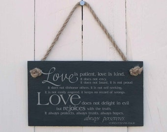 "Slate Hanging Sign ""Love is patient, love is kind""  (SR1044)"